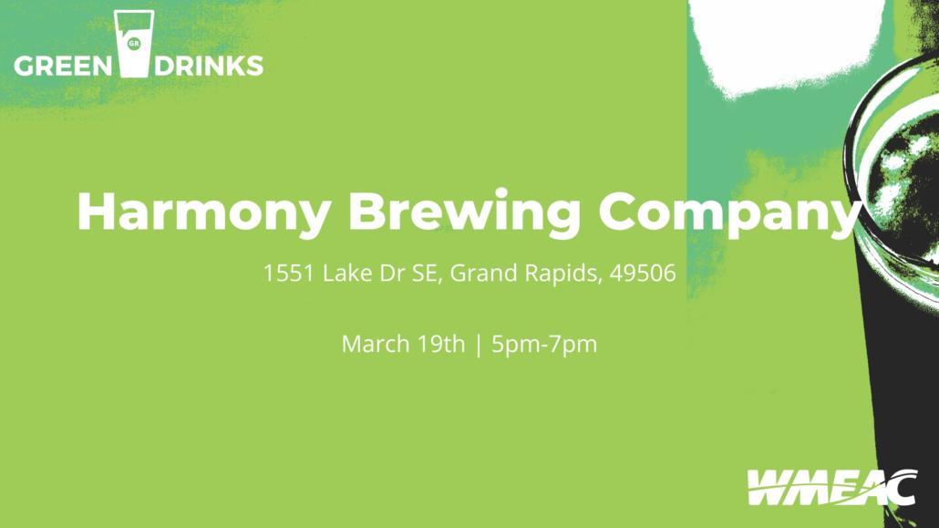 WMEAC Green Drinks Harmony Brewing Company